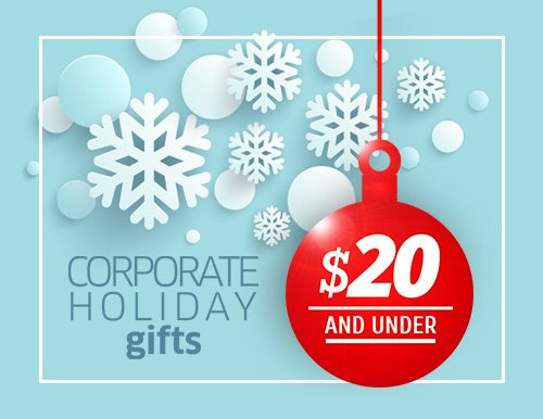 Corporate Christmas Gifts under $20