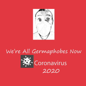 Were All Germaphobess - Coronavirus T-Shirts Image 2