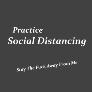 My Social Distancing Policy - T-Shirts Image 2